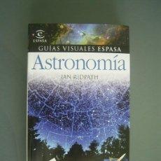 Libros de segunda mano: ASTRONOMIA GUIAS VISUALES ESPASA - IAN RIDPATH MUY DIFÍCIL DE ENCONTRAR RAREZA. Lote 254156995