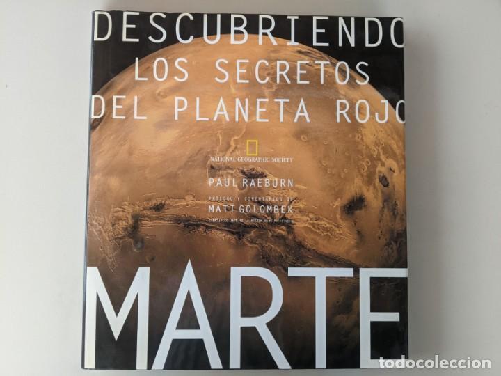 GRAN VOLUMEN SOBRE MARTE - LOS SECRETOS DEL PLANETA ROJO - PAUL RAEBURN - MATT GOLOMBEK (Libros de Segunda Mano - Ciencias, Manuales y Oficios - Astronomía)