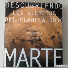 Livros em segunda mão: GRAN VOLUMEN SOBRE MARTE - LOS SECRETOS DEL PLANETA ROJO - PAUL RAEBURN - MATT GOLOMBEK. Lote 254206220