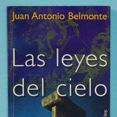 Libri di seconda mano: LMV - LAS LEYES DEL CIELO. ASTRONOMÍA Y CIVILIZACIONES ANTIGUAS JUAN ANTONIO BELMONTE. 1999. Lote 254317245