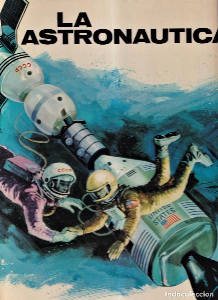 LA ASTRONAUTICA - ANTONIO RIBERA - PLAZA JANÉS 1975 (Libros de Segunda Mano - Ciencias, Manuales y Oficios - Astronomía)
