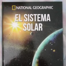 Libros de segunda mano: EL SISTEMA SOLAR - NATINAL GEOGRAPHIC. Lote 260068730