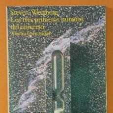 Libros de segunda mano: LOS TRES PRIMEROS MINUTOS DEL UNIVERSO. STEVEN WEINBERG. ALIANZA UNIVERSIDAD 1.996. Lote 261521350