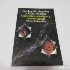 Livros em segunda mão: STEPHEN W. HAWKING Y ROGER PENROSE CUESTIONES CUÁNTICAS Y COSMOLÓGICAS W6957. Lote 261527120