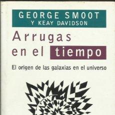 Libros de segunda mano: ARRUGAS EN EL TIEMPO / GEORGE SOOT.. Lote 261933130