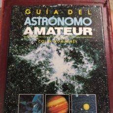 Libros de segunda mano: GUIA DEL ASTRONOMO AMATEUR - COLIN HUMPHREY 1992 143P. ILUSTRADO 30X23. Lote 262770310
