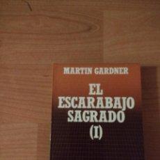 Libros de segunda mano: EL ESCARABAJO SAGRADO I. MARTIN GARDNER. BIBLIOTECA CIENTÍFICA SALVAT. Lote 262951345