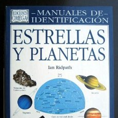Libros de segunda mano: MANUALES DE IDENTIFICACIÓN. ESTRELLAS Y PLANETAS. IAN RIDPATH. Lote 262951675