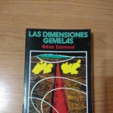 Libros de segunda mano: LAS DIMENSIONES GEMELAS. GÉZA SZAMOSI. Lote 262986780