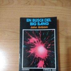 Libros de segunda mano: EN BUSCA DEL BIG BANG. JOHN GRIBBING. Lote 262986800