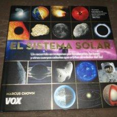 Libros de segunda mano: MARCUS CHOWN - EL SISTEMA SOLAR. Lote 264471384