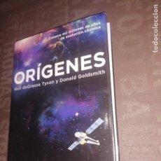 Libros de segunda mano: NEIL DEGRASSE TYSON Y DONALD GOLDSMITH - ORÍGENES. Lote 265376969
