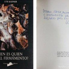 Libros de segunda mano: ¿QUIÉN ES QUIÉN EN EL FIRMAMENTO? / UTE KADNER. PLANETARIO DE MADRID, 1988. DEDICADO POR KADNER.. Lote 267384489