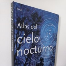 Libros de segunda mano: ATLAS DEL CIELO NOCTURNO - STORM DUNLOP - AKAL. Lote 267429539