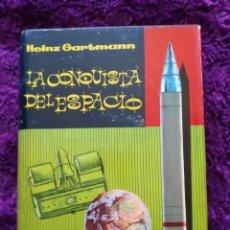 Livres d'occasion: HEINZ GARTMANN - LA CONQUISTA DEL ESPACIO - 1ª EDICCIÓN 1960 - EDITORIAL JANO TAPA DURA. Lote 267513894
