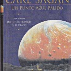 Livres d'occasion: UN PUNTO AZUL PÁLIDO - CARL SAGAN. Lote 268175069