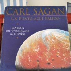 Libros de segunda mano: CARL SAGAN-UN PUNTO AZUL PALIDO-UNA VISION DEL FUTURO HUMANO EN EL ESPACIO-1ª EDICION 1995-PLANETA. Lote 268595594