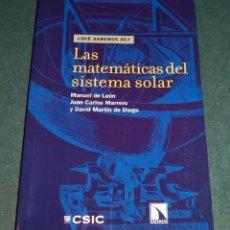 Libros de segunda mano: LIBRO LAS MATEMÁTICAS DEL SISTEMA SOLAR - ¡NUEVO!. Lote 268720059