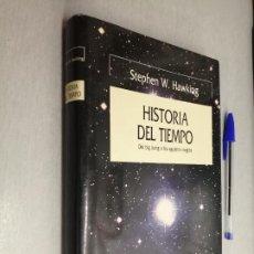 Libros de segunda mano: HISTORIA DEL TIEMPO, DEL BIG BANG A LOS AGUJEROS NEGROS / STEPHEN W. HAWKING / ED. CRÍTICA 1989. Lote 268743259