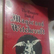 Libros de segunda mano: TE COMPLETE BOOK OF MAGIC AND WITCHCRAFT PRIMERA EDICIÓN KATHRYN PAULSEN. Lote 274556353