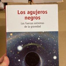 Libros de segunda mano: LIBRO LOS AGUJEROS NEGROS. Lote 275680193