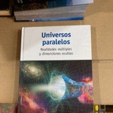 Libros de segunda mano: LIBRO UNIVERSOS PARALELOS. Lote 275693758