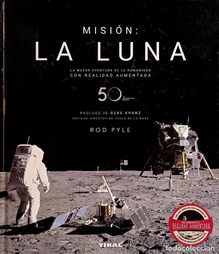 MISIÓN: LA LUNA (Libros de Segunda Mano - Ciencias, Manuales y Oficios - Astronomía)