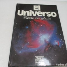Libros de segunda mano: EL UNIVERSO PLANETAS, SOLES, GALAXIAS W8197. Lote 276998973
