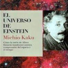 Libros de segunda mano: EL UNIVERSO DE EINSTEIN MICHIO KAKU. Lote 277110418