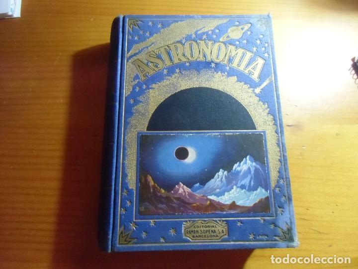 ASTRONOMIA/J.COMAS SOLA/EDIT.SOPENA,1943.ILUSTRADA CON 298 GRABADOS Y 3 MAPASL (Libros de Segunda Mano - Ciencias, Manuales y Oficios - Astronomía)