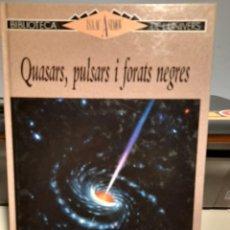 Libros de segunda mano: ISAAC ASIMOV : QUASARS, PULSARS I FORATS NEGRES ( LLIBRE DE DIVULGACIÓ, BIBLIOTECA DE L´UNIVERS). Lote 277642753