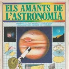 Libros de segunda mano: ELS AMANTS DE L'ASTRONOMIA GUIA PRACTICA IL·LUSTRADA - COLIN. A. RONAN. Lote 181918106