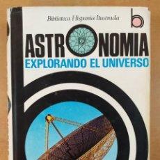 Libros de segunda mano: ASTRONOMIA. EXPLORANDO EL UNIVERSO / ANTONIO PALUZIE BORRELL / 1979. EDITORIAL RAMÓN SOPENA. Lote 278341083