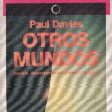 Libros de segunda mano: OTROS MUNDOS - PAUL DAVIES - ANTONI BOSCH EDITOR 1983. Lote 280525723