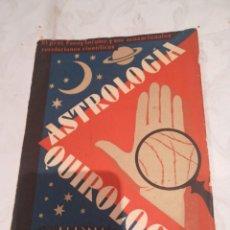 Libros de segunda mano: ASTROLOGIA QUIROLOGÍA. Lote 282202773