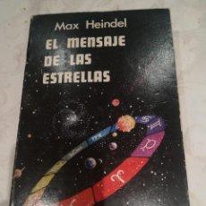 Libros de segunda mano: EL MENSAJE DE LAS ESTRELLAS. Lote 282202833