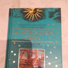 Libros de segunda mano: LA ASTROLOGIA CHINA LOS SECRETOS DE LAS ESTRELLAS. Lote 282901003