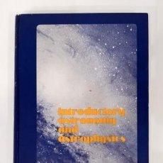Libros de segunda mano: INTRODUCTORY ASTRONOMY AND ASTROPHYSICS.- SMITH & JACOBS (1973). Lote 285534938