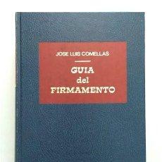 Libros de segunda mano: GUÍA DEL FIRMAMENTO. JOSÉ LUIS COMELLAS. RIALP. Lote 285732638