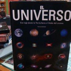 Libros de segunda mano: EL UNIVERSO UN VIAJE DESDE LA TIERRA HASTA EL LIMITE DEL COSMOS. Lote 287928163