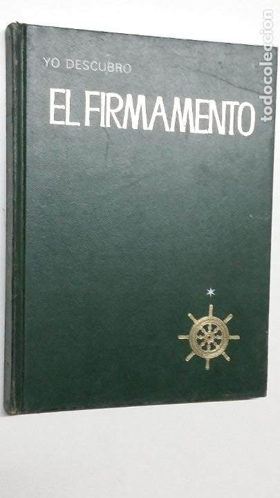 YO DESCUBRO EL FIRMAMENTO - PIERRE DE LATIL Y PAUL CEUZIN - ARGOS - 1971 (Libros de Segunda Mano - Ciencias, Manuales y Oficios - Astronomía)