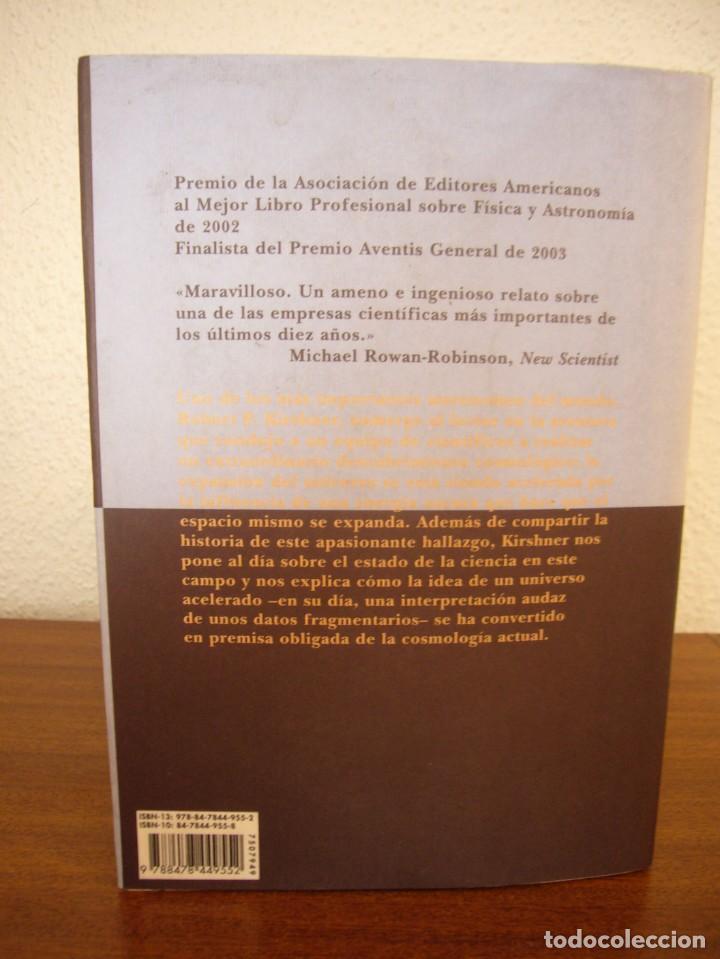 Libros de segunda mano: ROBERT P. KIRSHNER: EL UNIVERSO EXTRAVAGANTE (SIRUELA, 2006) RARO - Foto 3 - 288352153
