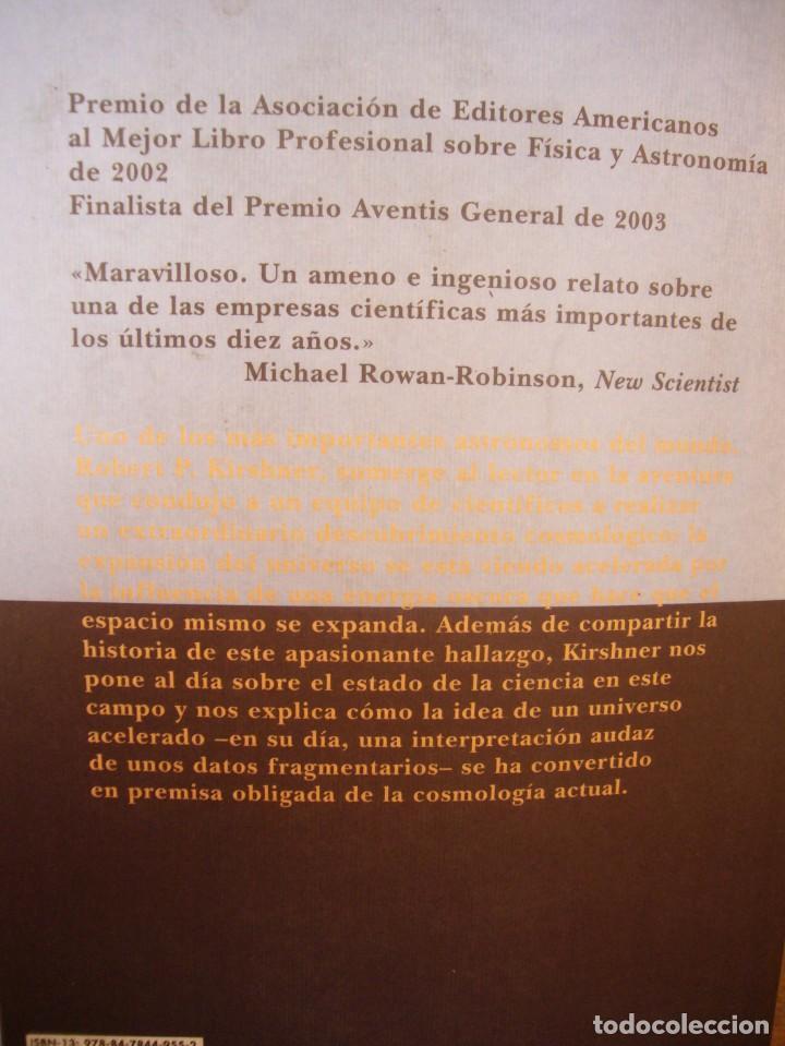 Libros de segunda mano: ROBERT P. KIRSHNER: EL UNIVERSO EXTRAVAGANTE (SIRUELA, 2006) RARO - Foto 4 - 288352153