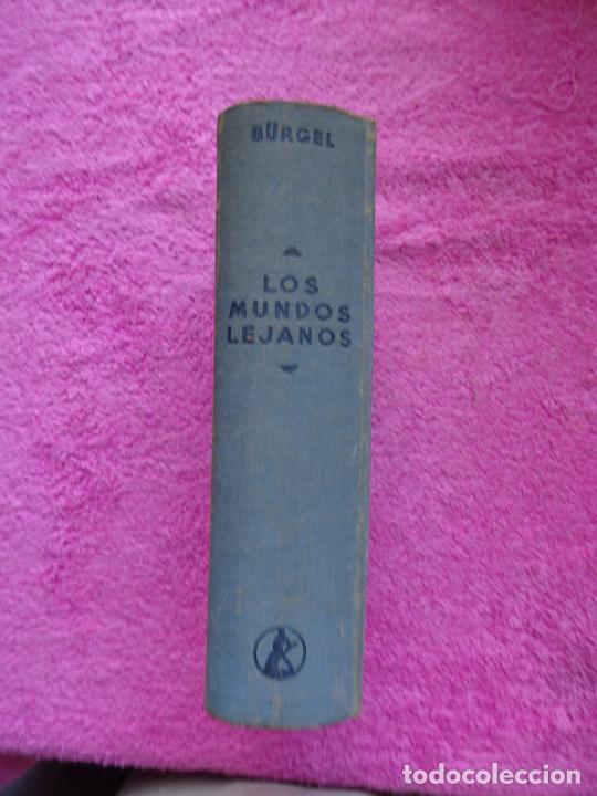Libros de segunda mano: los mundos lejanos el universo como conjunto maravilloso editorial labor bruno h. burgel - Foto 31 - 288417763
