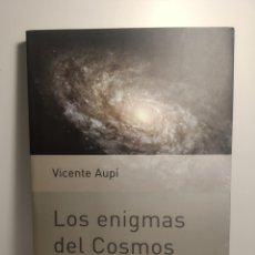 Libros de segunda mano: LOS ENIGMAS DEL COSMOS. EDITORIAL PLANETA, 2001. PRIMERA EDICION. Lote 288745333