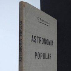 Libros de segunda mano: ASTRONOMÍA POPULAR, VOLUMEN II - CAMILO FLAMMARION. Lote 289801908