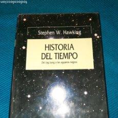 Libros de segunda mano: HISTORIA DEL TIEMPO, DEL BIG BANG A LOS AGUJEROS NEGROS. STEPHEN W. HAWKING. EDITORIAL CRÍTICA. Lote 289906423