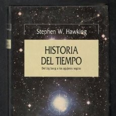 Libros de segunda mano: HAWKING, STEPHEN W: HISTORIA DEL TIEMPO. DEL BIG BANG A LOS AGUJEROS NEGROS. Lote 117999863