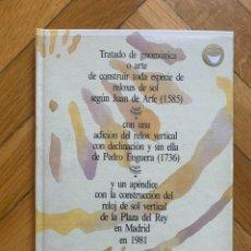 Libros de segunda mano: TRATADO DE GNOMÓNICA O ARTE DE CONSTRUIR TODA ESPECIE DE RELOJES DE SOL - JUAN DE ARFE. Lote 294046998
