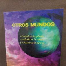 Libros de segunda mano: OTROS MUNDOS...EL MUNDO DE LAS GALAXIAS..EL EXPLENDOR DE LOS COMETAS..1997...... Lote 294444133